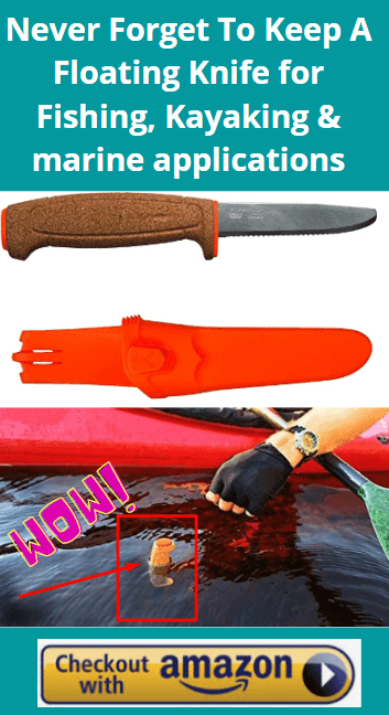 Buy a floating knife with the Best Fishing Kayaks Under $300