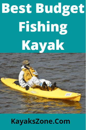 Best Budget Friendly Fishing Kayak for All Time